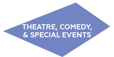 theatre comedy special events